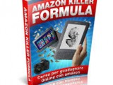 Amazon killer formula - Guadagnare online